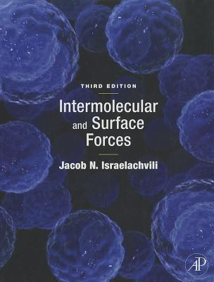 Intermolecular and Surface Forces By Israelachvili, Jacob N.
