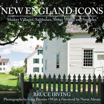 New England Icons By Irving, Bruce